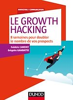 Télécharger cet ebook : Le Growth Hacking
