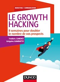 Télécharger le livre : Le Growth Hacking