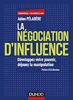 Télécharger le livre :  La négociation d'influence