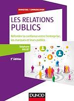 """Télécharger le livre :  Les relations """"publics"""" - 2e éd."""