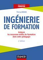 Télécharger le livre :  Ingénierie de formation - 5e éd.