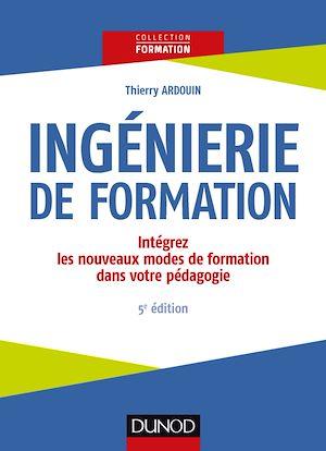 Téléchargez le livre :  Ingénierie de formation - 5e éd.