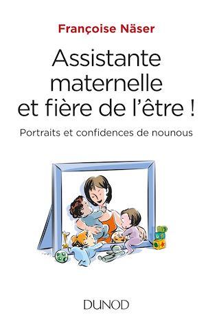Téléchargez le livre :  Assistante maternelle et fière de l'être !