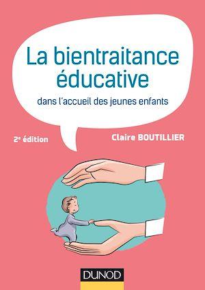 Téléchargez le livre :  La bientraitance éducative dans l'accueil des jeunes enfants - 2e éd.