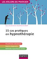 Télécharger le livre :  15 cas pratiques en hypnothérapie
