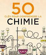 Télécharger le livre :  50 clés pour comprendre la chimie