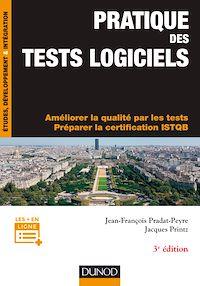 Télécharger le livre : Pratique des tests logiciels - 3e éd