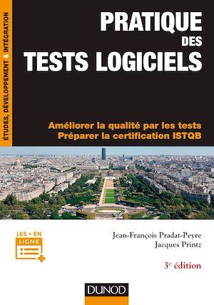 Téléchargez le livre :  Pratique des tests logiciels - 3e éd.