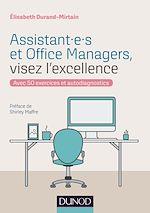 Télécharger le livre :  Assistant.e.s et Office Managers, visez l'excellence