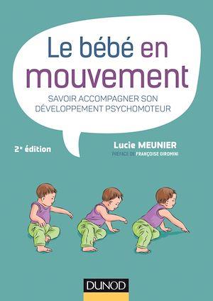 Téléchargez le livre :  Le bébé en mouvement