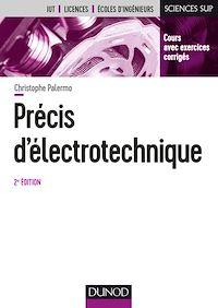 Précis d'électrotechnique - 2e éd.