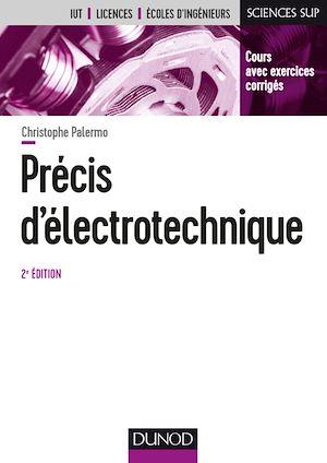 Téléchargez le livre :  Précis d'électrotechnique - 2e éd.