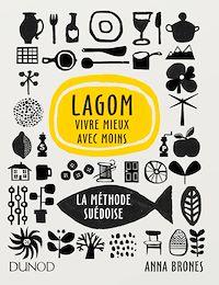 Télécharger le livre : Lagom - Vivre mieux avec moins