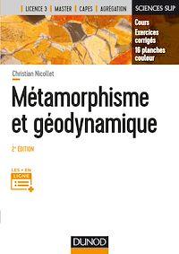 Métamorphisme et géodynamique - 2e éd.