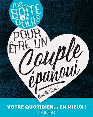 Téléchargez le livre :  Ma boîte à outils pour être un couple épanoui