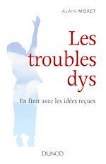 Télécharger le livre :  Les troubles dys