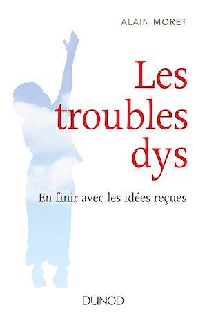 Téléchargez le livre :  Les troubles dys