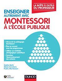 Enseigner Montessori à l'école publique