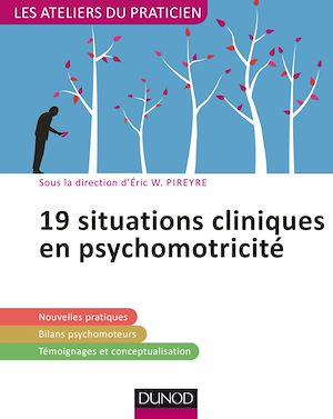 Téléchargez le livre :  19 situations cliniques en psychomotricité