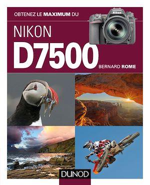 Téléchargez le livre :  Obtenez le maximum du Nikon D7500