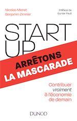 Télécharger le livre :  Start-up, arrêtons la mascarade