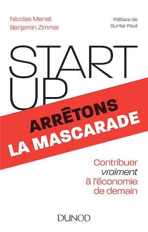 Téléchargez le livre :  Start-up, arrêtons la mascarade