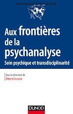 Télécharger le livre :  Aux frontières de la psychanalyse