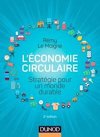 L'économie circulaire - 2e éd.