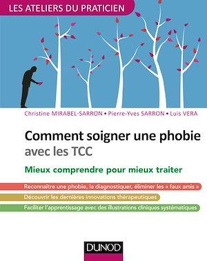 Téléchargez le livre :  Comment soigner une phobie avec les TCC