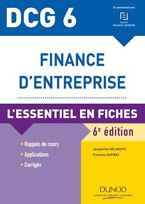 Téléchargez le livre :  DCG 6 - Finance d'entreprise - 6e éd.
