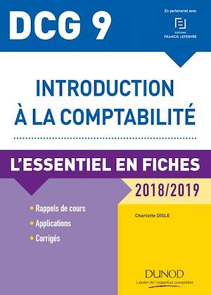 Téléchargez le livre :  DCG 9 - Introduction à la comptabilité 2018/2019 - 9e éd.