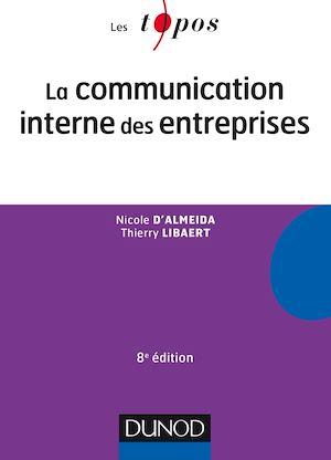 Téléchargez le livre :  La communication interne des entreprises - 8e éd.