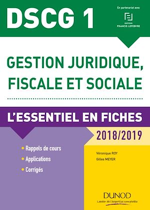 Téléchargez le livre :  DSCG 1 - Gestion juridique, fiscale et sociale 2018/2019 - 8e éd.