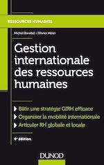 Télécharger le livre :  Gestion internationale des ressources humaines - 4e éd.