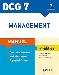 DCG 7 - Management - Manuel - 6e éd.