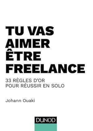 Téléchargez le livre :  Tu vas aimer être freelance