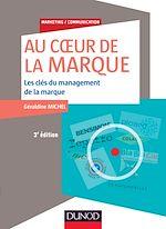 Télécharger le livre :  Au coeur de la marque - 3e éd.