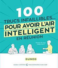 Téléchargez le livre :  100 trucs infaillibles pour avoir l'air intelligent en réunion