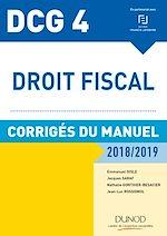 Télécharger le livre :  DCG 4 - Droit fiscal 2018/2019 - Corrigés du manuel