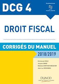 DCG 4 - Droit fiscal 2018/2019 - Corrigés du manuel
