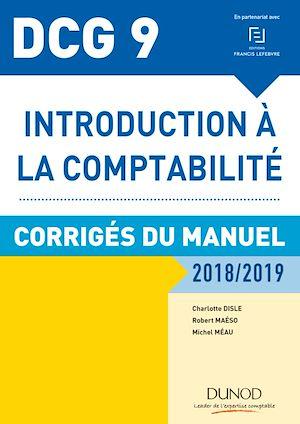 Téléchargez le livre :  DCG 9 - Introduction à la comptabilité 2018/2019 - Corrigés du manuel