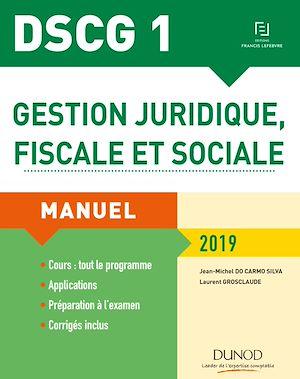 Téléchargez le livre :  DSCG 1 - Gestion juridique, fiscale et sociale 2019