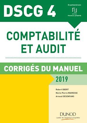 Téléchargez le livre :  DSCG 4 - Comptabilité et audit - 2019 - Corrigés