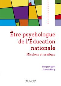 Etre psychologue de l'Education nationale - 2e éd
