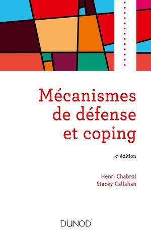 Téléchargez le livre :  Mécanismes de défense et coping - 3e éd.
