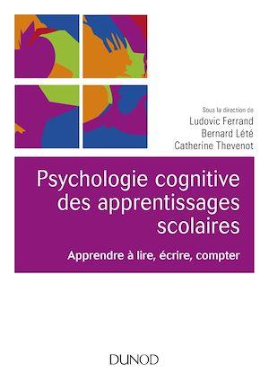 Téléchargez le livre :  Psychologie cognitive des apprentissages scolaires