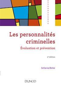 Les personnalités criminelles - 2e éd.
