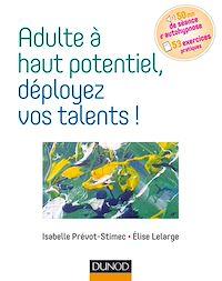 Télécharger le livre : Adulte à haut potentiel, déployez vos talents !
