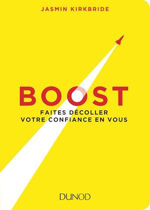Téléchargez le livre :  Boost - Faites décoller votre confiance en vous