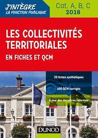 Les collectivités territoriales en fiches et QCM 2018